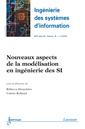 Couverture de l'ouvrage Nouveaux aspects de la modélisation en ingénierie des SI (Ingénierie des systèmes d'information RSTI série ISI Volume 18 N° 2/Mars-Avril 2013)