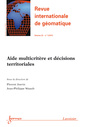 Couverture de l'ouvrage Aide multicritère et décisions territoriales (Revue internationale de géomatique Volume 23 N° 1/Janvier-Mars 2013)
