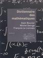Couverture de l'ouvrage Dictionnaire des mathématiques