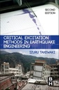 Couverture de l'ouvrage Critical Excitation Methods in Earthquake Engineering