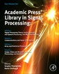 Couverture de l'ouvrage Academic Press Library in Signal Processing