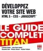 Couverture de l'ouvrage Développez votre site web (HTML 5, CSS, JavaScript)