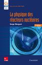Couverture de l'ouvrage La physique des réacteurs nucléaires (2° Éd.)