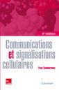 Couverture de l'ouvrage Communications et signalisations cellulaires (4° Éd.)