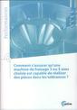 Couverture de l'ouvrage Comment s'assurer qu'une machine de fraisage 3 ou 5 axes choisie est capable de réaliser des pièces dans les tolérances