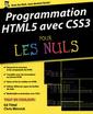 Couverture de l'ouvrage Programmation HTML5 avec CSS3 pour les nuls