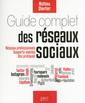 Couverture de l'ouvrage Guide pratique des réseaux sociaux