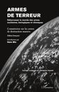 Couverture de l'ouvrage Armes de terreur debarrasser le monde des armes nucleaires biologiques et chimiques