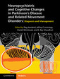 Couverture de l'ouvrage Neuropsychiatric and Cognitive Changes in Parkinson's Disease and Related Movement Disorders