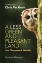 Couverture de l'ouvrage A Less Green and Pleasant Land