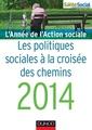 Couverture de l'ouvrage L'année de l'action sociale 2014