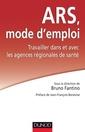 Couverture de l'ouvrage ARS : Mode d'emploi