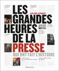 Couverture de l'ouvrage Les grandes heures de la presse qui ont fait l'Histoire