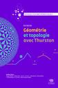 Couverture de l'ouvrage Géométrie et topologie avec Thurston