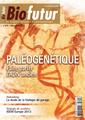 Couverture de l'ouvrage Biofutur N° 349 (Décembre 2013) : Paléogénétique. Faire parler l'ADN ancien