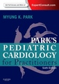 Couverture de l'ouvrage Park's Pediatric Cardiology for Practitioners (6th Ed.)