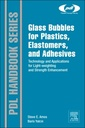 Couverture de l'ouvrage Hollow Glass Microspheres for Plastics, Elastomers, and Adhesives Compounds