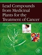Couverture de l'ouvrage Lead Compounds from Medicinal Plants for the Treatment of Cancer