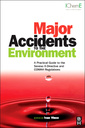Couverture de l'ouvrage Major Accidents to the Environment
