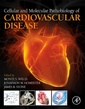 Couverture de l'ouvrage Cellular and Molecular Pathobiology of Cardiovascular Disease