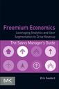 Couverture de l'ouvrage Freemium Economics