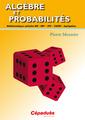 Couverture de l'ouvrage Algèbre et probabilités