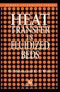 Couverture de l'ouvrage Heat transfer in fluidized beds (Particle Technology Series, Volume 11)