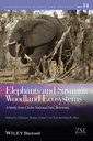 Couverture de l'ouvrage Elephants and Savanna Woodland Ecosystems