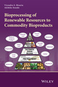 Couverture de l'ouvrage Bioprocessing of Renewable Resources to Commodity Bioproducts