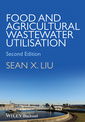 Couverture de l'ouvrage Food and Agricultural Wastewater Utilization