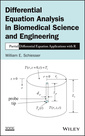 Couverture de l'ouvrage Differential Equation Analysis in Biomedical Science and Engineering
