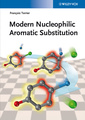 Couverture de l'ouvrage Modern Nucleophilic Aromatic Substitution