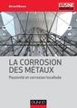 Couverture de l'ouvrage La corrosion des métaux