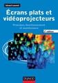 Couverture de l'ouvrage Écrans plats et vidéoprojecteurs