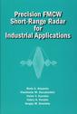 Couverture de l'ouvrage Precision FMCW Short-Range Radar for Industrial Applications