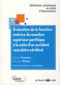 Couverture de l'ouvrage Évaluation de la fonction motrice du membre supérieur parétique à la suite d'un accident vasculaire cérébral
