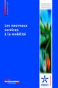 Couverture de l'ouvrage Les nouveaux services à la mobilité
