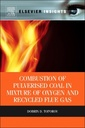 Couverture de l'ouvrage Combustion of Pulverised Coal in a Mixture of Oxygen and Recycled Flue Gas