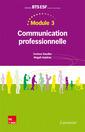 Couverture de l'ouvrage Module 3 – Communication professionnelle