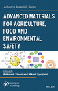 Couverture de l'ouvrage Advanced Materials for Agriculture, Food and Environmental Safety