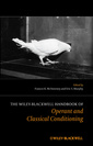 Couverture de l'ouvrage The Wiley Blackwell Handbook of Operant and Classical Conditioning