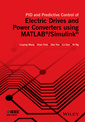 Couverture de l'ouvrage PID and Predictive Control of Electric Drives and Power Converters using MATLAB / Simulink