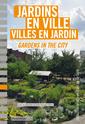 Couverture de l'ouvrage Jardins en ville, villes en jardin