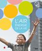 Couverture de l'ouvrage L'air, énergie de la vie