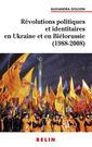 Couverture de l'ouvrage Revolutions politiques en ukraine 88-08