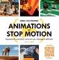 Couverture de l'ouvrage Créez vos propres animations en Stop-Motion