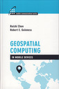 Couverture de l'ouvrage Geospatial Computing in Mobile Devices