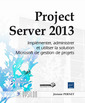 Couverture de l'ouvrage Project Server 2013