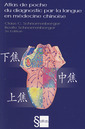 Couverture de l'ouvrage Atlas de poche du diagnostic par la langue