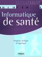Couverture de l'ouvrage Informatique de santé